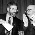 Gerry Adams with veteran IRA man Joe Cahill after recommending to the IRA that they should start to decommission their arms.