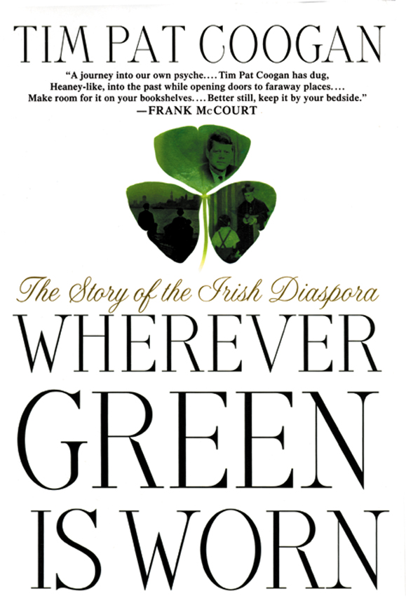 Wherever Green Is Worn.